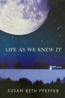 Life as We Knew It Susan Beth Pfeffer Hardcover First Edition Book Free Postage