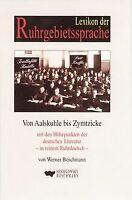 Lexikon der Ruhrgebietssprache: 1000 Worte Bottropisch m... | Buch | Zustand gut