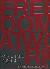 ☆* USS GEORGE H. BUSH CVN-77 COMBAT DEPLOYMENT CRUISE BOOK YEAR LOG 2014 *☆