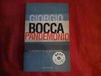 Libro Giorgio Bocca Pandemonio. Il miraggio della new economy Mondadori 2001