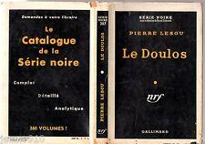 SERIE NOIRE n°357 ¤ PIERRE LESOU ¤ LE DOULOS ¤ EO 1957 + JAQUETTE