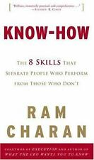Know-How : The 8 Skills That Separate People Who Perform from Those Who Don't...