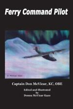 Ferry Command Pilot (Paperback or Softback)
