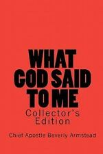 What God Said to Me, Collector's Edition : Collector's Edition by Chief...