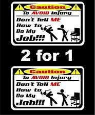 2 Don't tell me how to do my job decals Snap on tool box cart krl classic