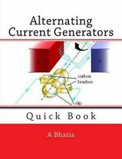 Alternating Current Generators : Quick Book by A. Bhatia (2015, Paperback)
