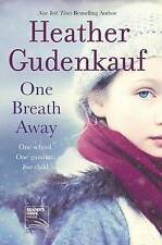 One Breath Away. Heather Gudenhauf Read Once