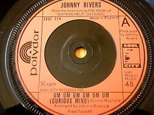 "JOHNNY RIVERS - UM UM UM UM UM UM (CURIOUS MIND)  7"" VINYL"