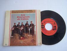 EP 45 T VINYL 4 TITRES , LES BOURGEOIS DE CALAIS , ROUND AND ROUND . VG + / EX .