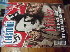 µ? Revue Les collections de l'Histoire n°18 Le Nazisme et les allemands