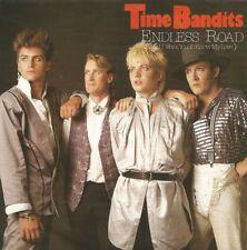 Time Bandits - Endless Road / Fiction (Vinyl-Single 1985) !!!