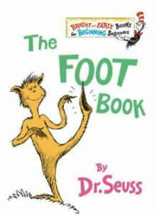 The Foot Book [The Bright and Early Books for Beginning Beginners] , Hardcover ,