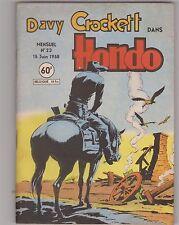 Davy Crockett HONDO n°23 - Juin 1958. Editions LUG. Superbe état
