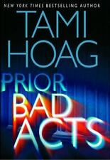 Prior Bad Acts by Tami Hoag (2006, Hardcover)