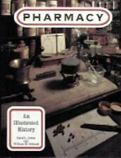 Pharmacy: An Illustrated History