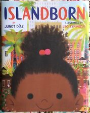 Islandborn by Junot Díaz c2018, NEW Hardcover