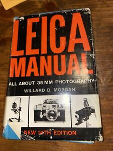 Leica Manual all about 35MM Photography by William D. Morgan