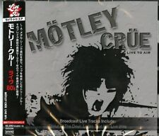 MOTLEY CRUE-LIVE TO AIR-JAPAN CD E78