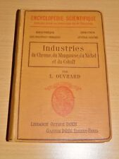 OUVRARD Industrie CHROME NICKEL COBALT MANGANESE Chimie Ingénierie GRAVURES 1910