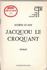 PEC - E. Le Roy - JACQUOU  LE  CROQUANT - Fiche de lecture
