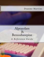 Martins Deanne-Alprazolam & Benzodiazepine BOOK NEUF