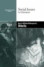 Race in William Shakespeare's Othello (Social Issues in Literature)-ExLibrary