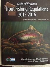 Wisconsin, 2015-2016 Trout Fishing Regulations, March 2014 To February 28, 2015