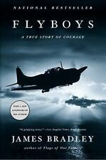 Flyboys : A True Story of Courage by James Bradley (2004, Paperback)