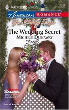 The Wedding Secret by Michele Dunaway (2006, Paperback)