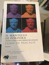 DE PASCALIS - IL MANTELLO DI PORPORA - LA LEPRE ED. - 2014
