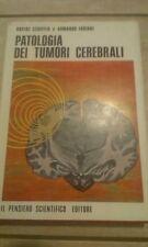 Schiffer/Fabiani- PATOLOGIA DEI TUMORI CEREBRALI -1970-1° Ed. Pensiero Scientif.