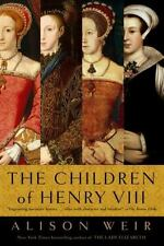 The Children of Henry VIII by Alison Weir (1997, Paperback)