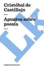 Apuntes Sobre Poesia by Cristobal de Castillejo (2014, Paperback)