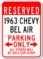1963 63 CHEVY BEL AIR Parking Sign