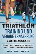 New listing Triathlon Training Und Vegane Ernaehrung Zweite Ausgabe: 90 Brilliante