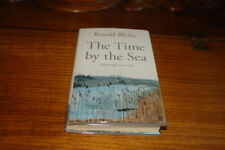 THE TIME BY THE SEA-ALDEBURGH 1955-1958 BY RONALD BLYTHE-SIGNED COPY