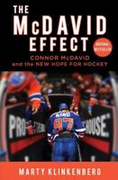 McDavid Effect : Connor Mcdavid and the New Hope for Hockey, Paperback by Kli...