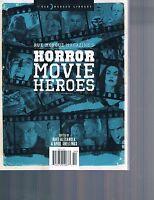 Rue Morgue Library: Horror Movie Heroes over 50 actors directors & effects men