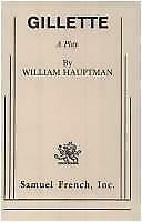 Gillette : A Play Paperback William Hauptman