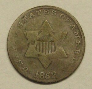 1852 Three Cent Silver Piece Damaged Take a Look