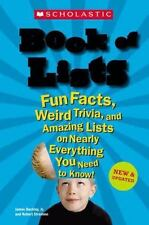 Scholastic Book of Lists: Fun Facts, Weird Trivia, and Amazing Lists on Nearly E