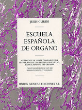 Jesus Guridi: Escuela Espanola De Organo Organ Sheet Music Instrumental Album