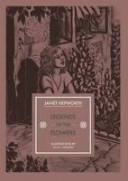 Legends of the Flowers (In Arcadia) by Janet Hepworth, NEW Book, FREE & FAST Del