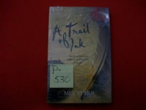 """SEALED """"A TRAIL OF INK"""" 3rd CHRONICLE OF HUGH de SINGLETON, SURGEON BY MEL STARR"""