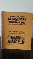 Auguste Bailly - La Carcasa Y El Tord Cuello - 1931 - Edición Artheme Fayard