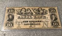 Obsolete Currency 1800's $10 New Orleans  Louisiana Canal & Banking Company 🔥