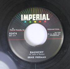 R&B 45 Ernie Freeman - Raunchy / Puddin' On Imperial Records, Inc.