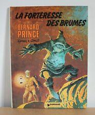 Bernard Prince N°11' La forteresse des brumes Hermann & Greg 1977 EO