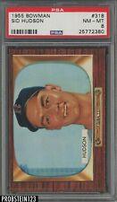1955 Bowman #318 Sid Hudson Boston Red Sox PSA 8 NM-MT