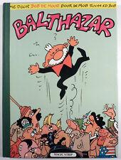 Balthazar Bob de Moor Ed. Magic-Strip Tirage limité numéroté EO 1984 TBE